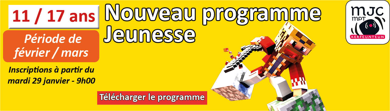 Programme jeunesse de février à mars - MJC de Kerfeunteun Quimper