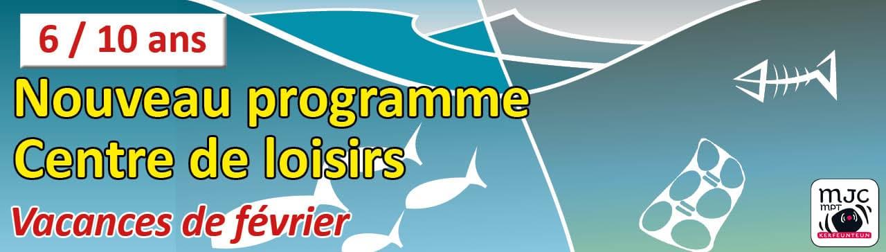 Programme centre de loisirs vacances de février MJC de Kerfeunteun Quimper