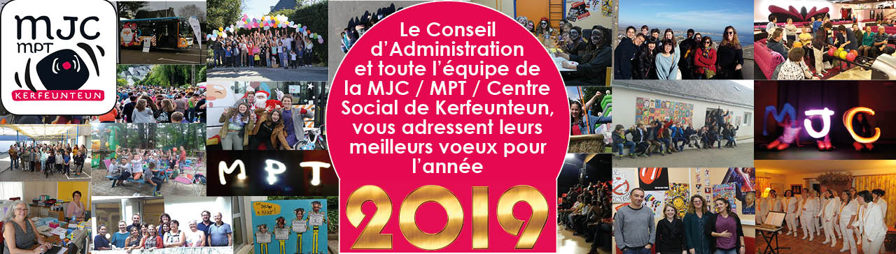 Meilleurs voeux 2019 de la part de la MJC de Kerfeunteun Quimper