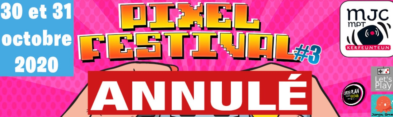 annulation-pixel-festival-3-octobre-2020-mjc-mpt-kerfeunteun-quimper